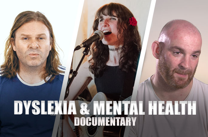 Dyslexia, mental health and wellbeing – new documentary and Kickstarter